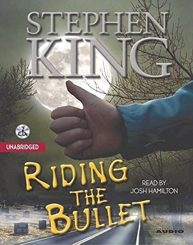 Riding the Bullet: King, Stephen
