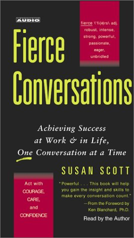 9780743525992: Fierce Conversations: Achieving Success at Work & in Life, One Conversation at a Time