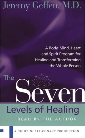 9780743526807: The seven levels of healing : a body, mind, heart and spirit program for healing and transforming the whole person