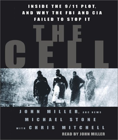 9780743526920: The Cell: Inside the 9/11 Plot, and why the FBI and CIA Failed to Stop it