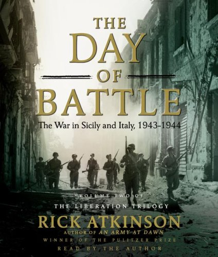 9780743527972: The Day of Battle: The War in Sicily and Italy, 1943-1944 (Liberation Trilogy)