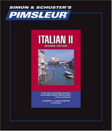 9780743528788: Italian II - 2nd Ed.: Learn to Speak and Understand Italian with Pimsleur Language Programs
