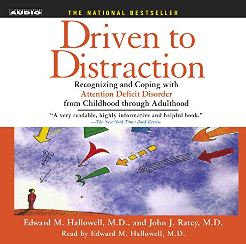 9780743529006: Driven to Distraction: Recognizing and Coping with Attention Deficit Disorder from Childhood Through Adulthood