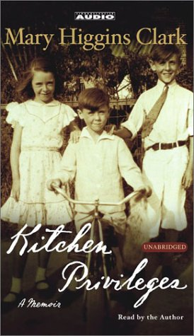 Kitchen Privileges: Memoirs of a Bronx Girlhood (9780743529198) by Mary Higgins Clark