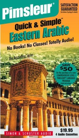 9780743529419: Arabic (Eastern), Q&S: Learn to Speak and Understand Eastern Arabic with Pimsleur Language Programs (Quick & Simple)