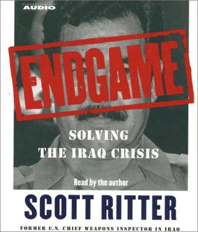 9780743529914: Endgame: Solving the Iraq Crisis