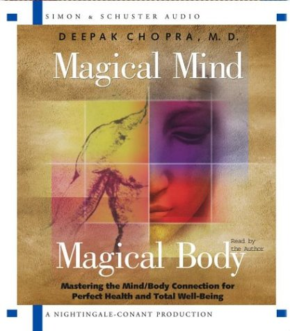 9780743530132: Magical Mind, Magical Body: Mastering the Mind/Body Connection for Perfect Health and Total Well-Being: Mastering the Mind/Body Connection for Perfect Health and Well-Being, 5 Spoken Word Word CD'S