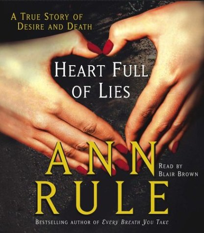 9780743533348: Heart Full of Lies: A True Story of Desire and Death
