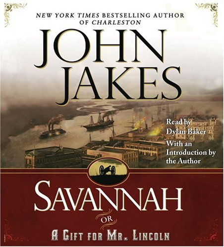 9780743533386: Savannah {or} a Gift for Mr. Lincoln
