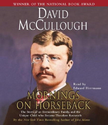 9780743533461: Mornings On Horseback: The Story of an Extraordinary Family, a Vanished Way of Life, and the Unique Child Who Became Theodore Roosevelt