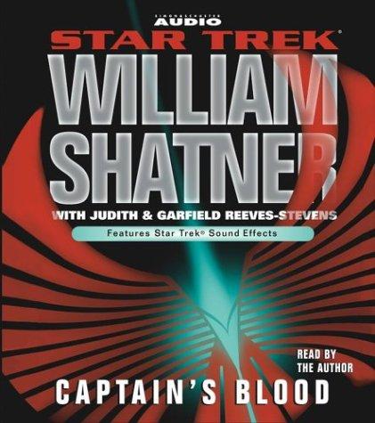 Captain's Blood (Star Trek (Unnumbered Audio)): Shatner, William