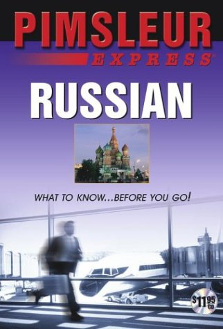 9780743533898: Express Russian: Learn to Speak and Understand Russian with Pimsleur Language Programs (Pimsleur Express)