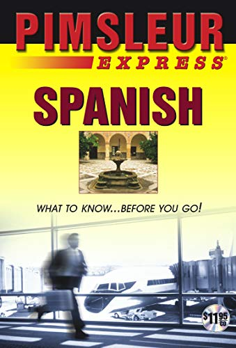 9780743533935: Express Spanish: Learn to Speak and Understand Latin American Spanish with Pimsleur Language Programs