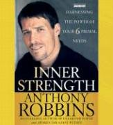 9780743534000: Inner Strength: Harnessing the Power of Your Six Primal Needs