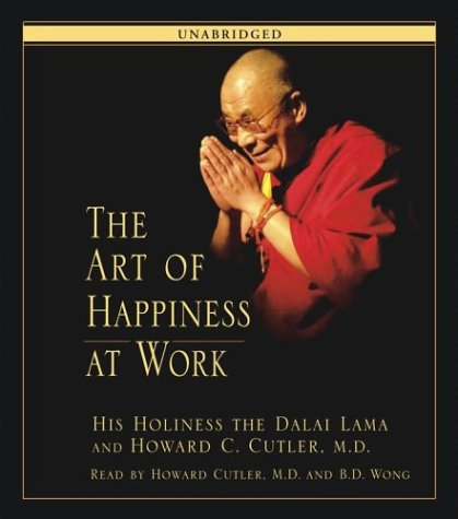 9780743535571: The Art of Happiness at Work