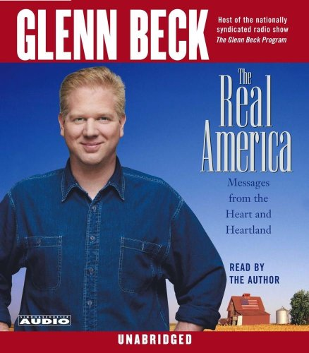 9780743535649: The Real America: Messages from the Heart and Heartland
