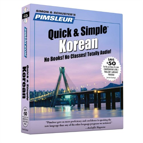 9780743536110: Pimsleur Korean Quick & Simple Course - Level 1 Lessons 1-8 CD: Learn to Speak and Understand Korean with Pimsleur Language Programs