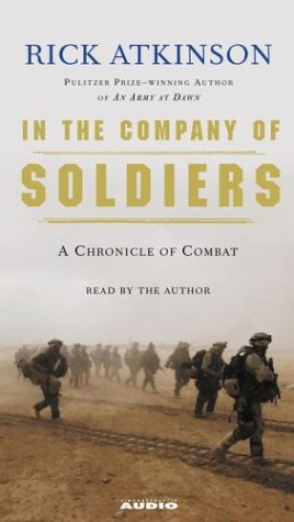 9780743536455: In The Company of Soldiers: A Chronicle of Combat in Iraq