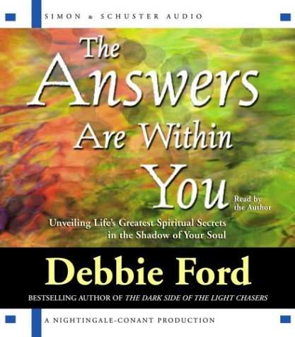 9780743537247: The Answers are Within You: Unveiling Life's Greatest Spiritual Secrets in the Shadow of Your Soul