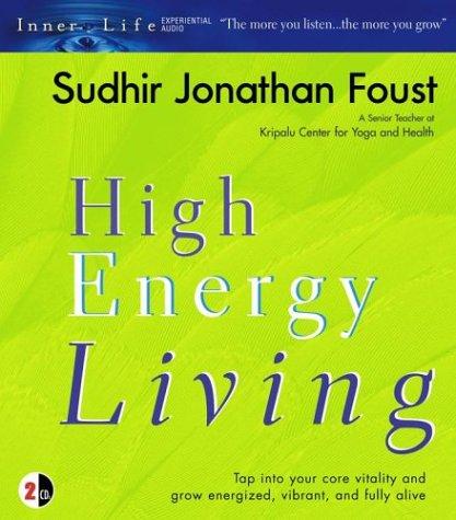 9780743537407: High Energy Living