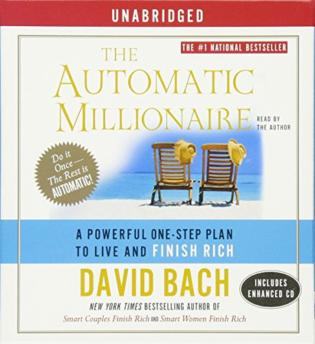 9780743538411: The Automatic Millionaire: A Powerful One-Step Plan to Live and Finish Rich
