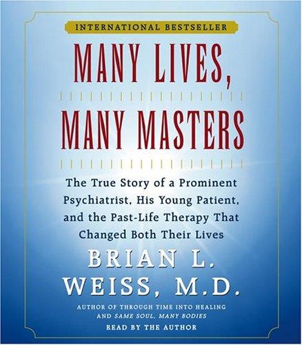 9780743538428: Many Lives, Many Masters