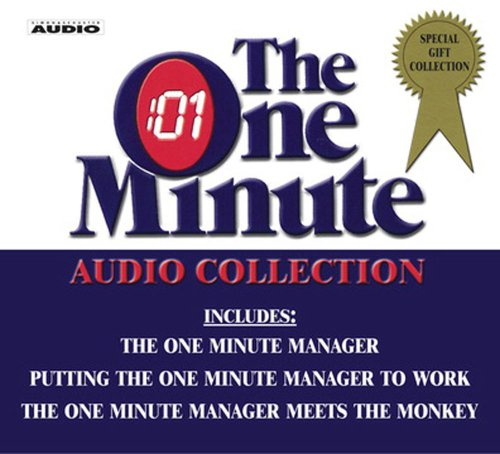 9780743538589: The One Minute Manager Audio Collection: The One Minute Manager/ Putting the One Minute Manager to Work/ the One Minute Manager Meets the Monkey