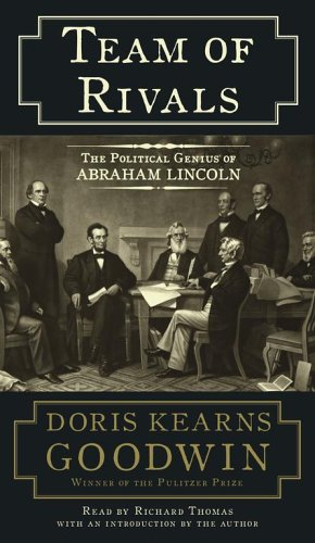 9780743539128: Team of Rivals: The Political Genius of Abraham Lincoln