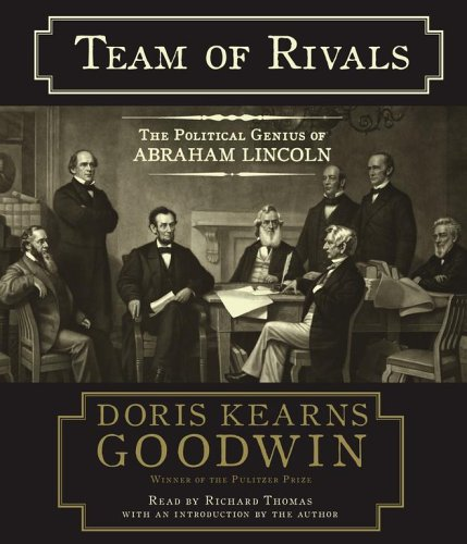 9780743539135: Team of Rivals: The Political Genius of Abraham Lincoln