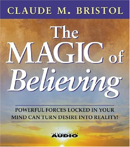9780743539487: The Magic Of Believing