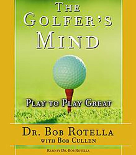 9780743539777: The Golfer's Mind: Play to Play Great