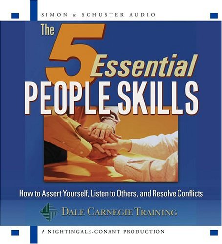 9780743539852: The 5 Essential People Skills: How to Assert Yourself, Listen to Others, nad Resolve Conflicts