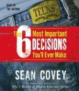 9780743540148: The 6 Most Important Decisions You'll Ever Make: A Guide for Teens
