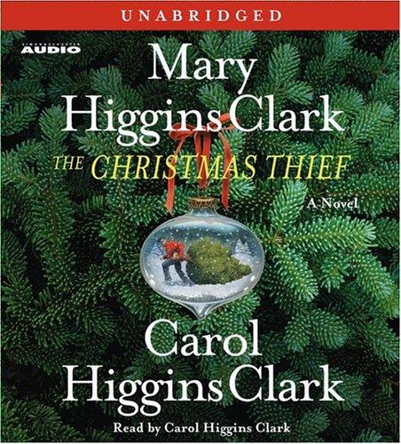 The Christmas Thief: A Novel: Mary Higgins Clark