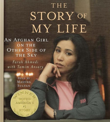9780743545341: The Story of My Life: An Afghan Girl on the Other Side of the Sky