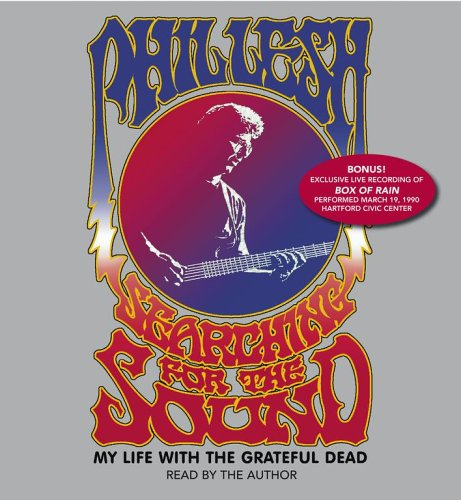 9780743546454: Searching for the Sound: My Life in the Grateful Dead