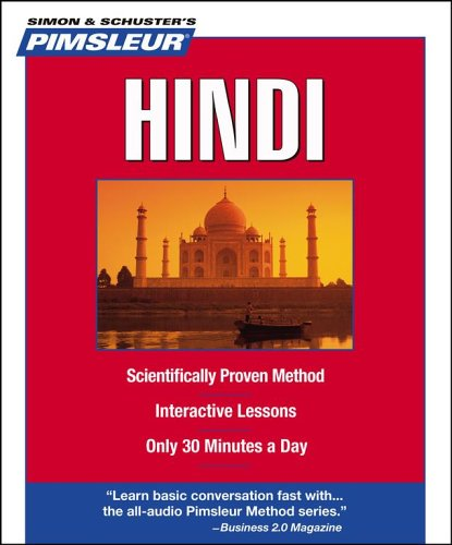 9780743550529: Pimsleur Hindi: Learn to Speak and Understand Hindi with Pimsleur Language Programs (Simon & Schuster's Pimsleur)