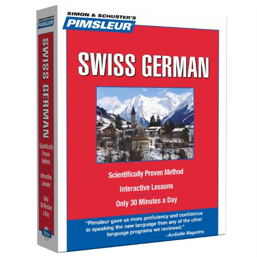 9780743550604: Pimsleur Swiss German Level 1 CD: Learn to Speak and Understand Swiss German with Pimsleur Language Programs (Compact)