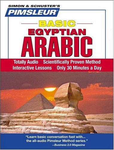9780743550789: Pimsleur Arabic (Egyptian) Basic Course - Level 1 Lessons 1-10 CD: Learn to Speak and Understand Egyptian Arabic with Pimsleur Language Programs