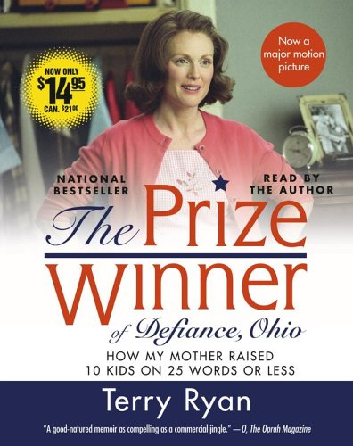 9780743550895: The Prize Winner of Defiance, Ohio Movie Tie-in: How My Mother Raised 10 Kids on 25 Words or Less
