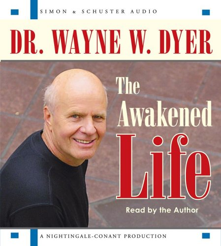 9780743551960: The Awakened Life
