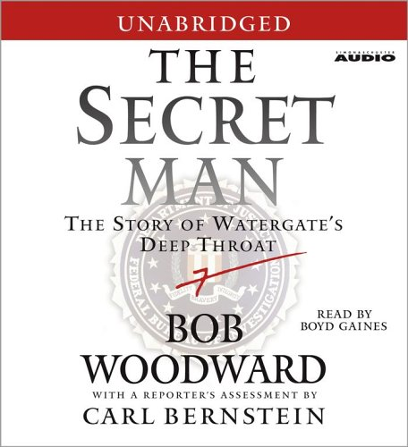 9780743551991: The Secret Man: The Story of Watergate's Deep Throat
