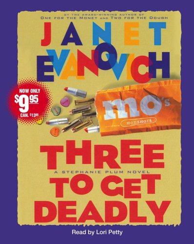 Three to Get Deadly: Evanovich, Janet/ Petty,