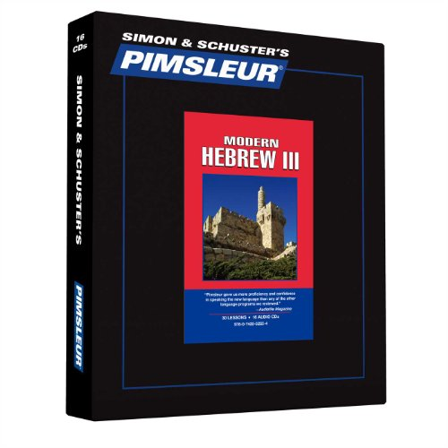 9780743552554: Pimsleur Hebrew Level 3 CD: Learn to Speak and Understand Hebrew with Pimsleur Language Programs (Comprehensive)
