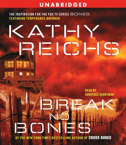 9780743552622: Break No Bones (Temperance Brennan Novels)