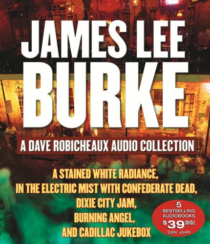 A Dave Robicheaux Audio Collection: Burke, James Lee