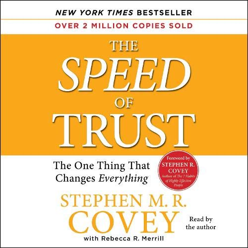 9780743561983: The Speed of Trust: The One Thing That Changes Everything