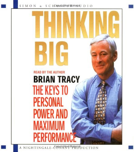 9780743562157: Thinking Big: The Keys to Personal Power and Maximum Performance