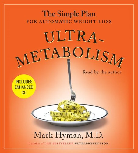 9780743563413: Ultrametabolism: The Simple Plan for Automatic Weight Loss