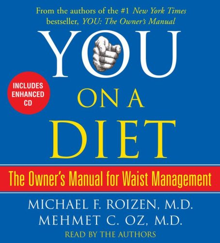 9780743563635: You On a Diet: The Owner's Manual for Waist Management